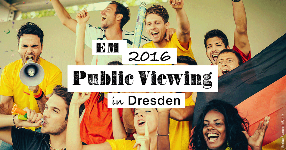Em 2016 Public Viewing in Dresden